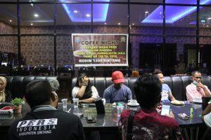 Coffe Night Dengan Wartawan, Dandim Sintang Ajak Wartawan Ikuti Lomba LKJ TMMD