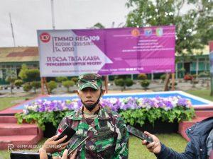 Dansatgas Tiba Dilokasi TMMD 109, Motivator Bagi Satgas